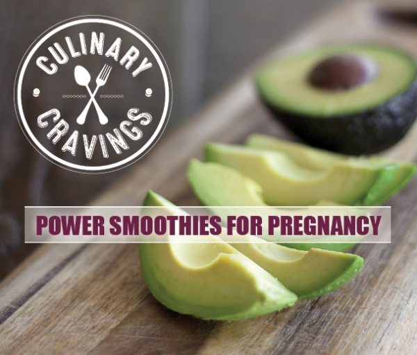 Avocado Power Smoothie For Pregnancy
