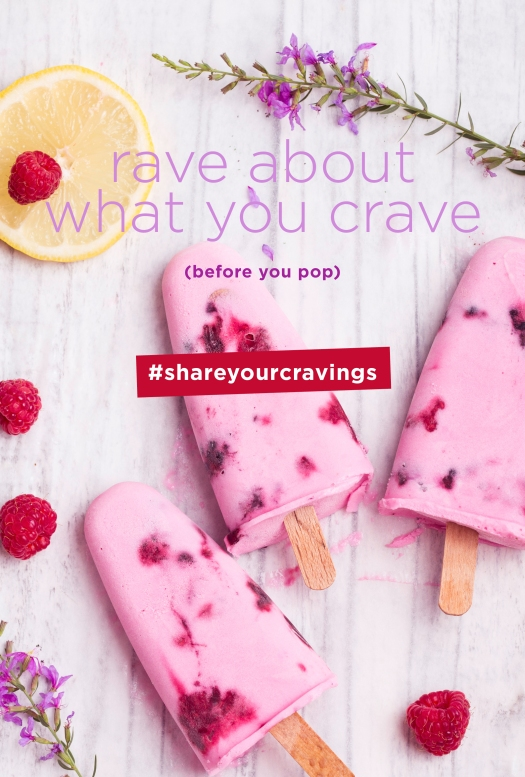 rave about what you crave (before you pop) #shareyourcravings