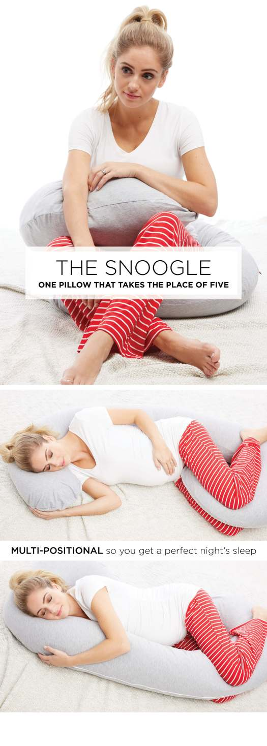 The Snoogle - one pillow that takes the place of five. Multi-positional so you get a perfect night's sleep